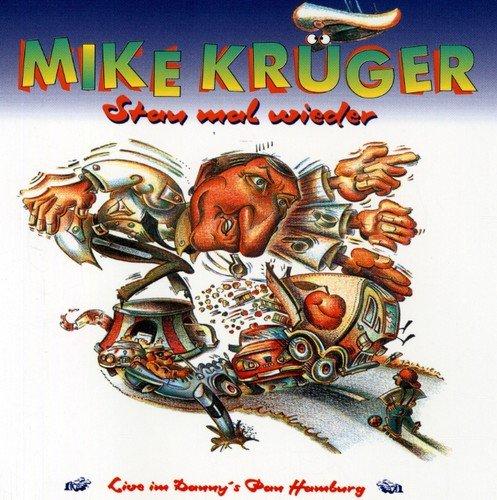 Mike Krnger-Stau Mal Wieder ()