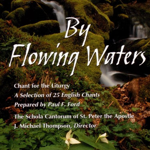 By Flowing Waters: Chant For T...