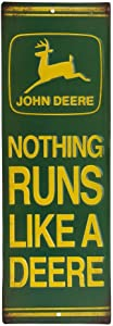 Open Road Brands John Deere Nothing Runs Like A Deere Embossed Tin Metal Signs & Wall Art - an Officially Licensed Product Great Addition to Add What You Love to Your Home/Garage Décor