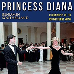 Princess Diana: A Biography of the Inspirational Royal