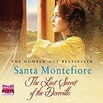 The Last Secret of the Deverills: The Deverill Chronicles, Book 3 | Santa Montefiore