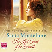 The Last Secret of the Deverills: The Deverill Chronicles, Book 3 | Santa Montefiore