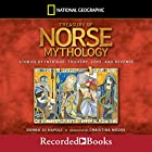 Treasury of Norse Mythology: Stories of Intrigue, Trickery, Love and Revenge Audiobook by Donna Jo Napoli Narrated by Christina Moore