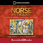 Treasury of Norse Mythology: Stories of Intrigue, Trickery, Love and Revenge | Donna Jo Napoli