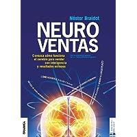 Neuroventas: ¿Cómo compran ellos? ¿Cómo compran ellas?: aprenda a aplicar los conocimientos sobre el funcionamiento del cerebro para vender con inteligencia y resultados