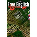 Free Your English: Fluency guide for Brazilian students of English
