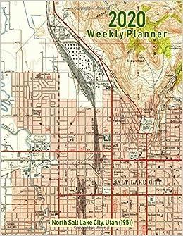 Amazon.com: 2020 Weekly Planner: North Salt Lake City, Utah ...