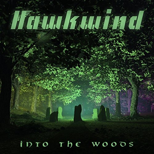 Hawkwind - Into The Woods - DELUXE EDITION - CD - FLAC - 2017 - NBFLAC Download