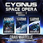 Cygnus Space Opera: Books 1 to 3: Humanity Comes Home | Craig Martelle