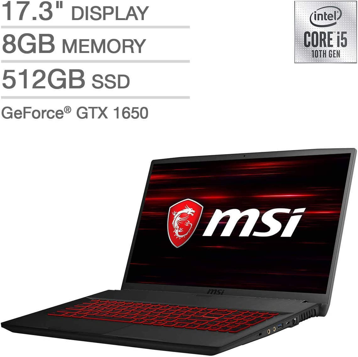 "2020 MSI GF75 Thin Gaming Laptop: 10th Gen Core i5-10300H, 512GB SSD, 17.3"" Full HD 120Hz Display, NVIDIA GTX 1650, 8GB RAM"
