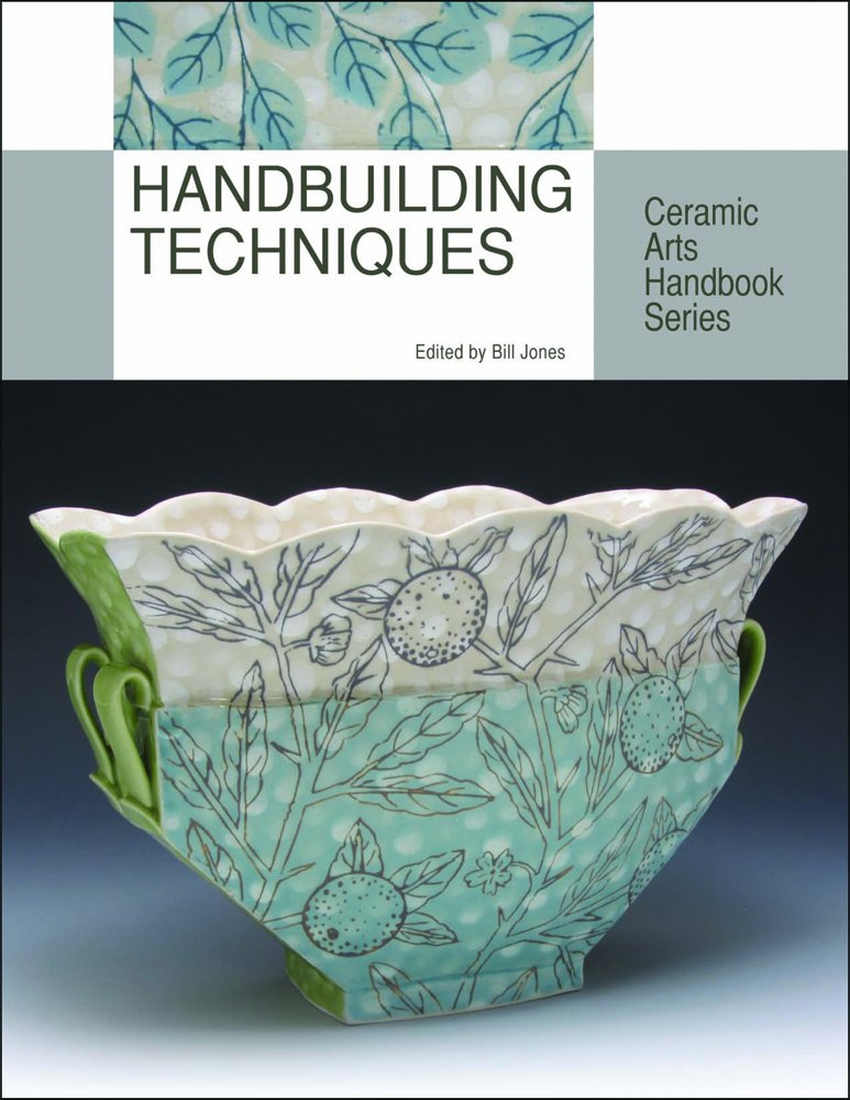 Handbuilding Techniques (Ceramic Arts Handbook Series)