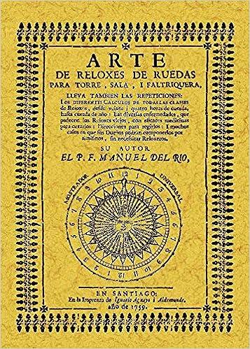 Arte de reloxes de ruedas para torre, sala y faltriquera: Amazon.es: Manuel del Río: Libros