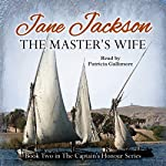 The Master's Wife: The Captain's Honour, Book 2 | Jane Jackson