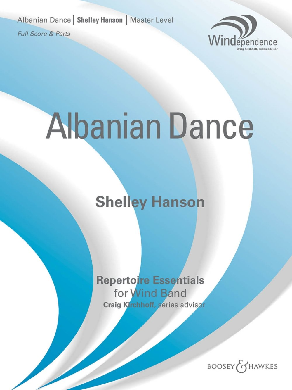 Boosey and Hawkes Albanian Dance (Score Only) Concert Band Level 4 Composed by Shelley Hanson pdf
