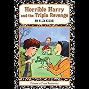 Horrible Harry and the Triple Revenge  | Suzy Kline