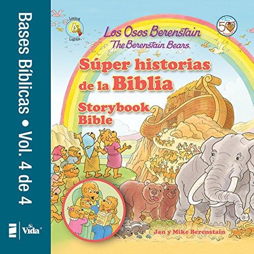 Los Osos Berenstain súper historias de la Biblia Volumen 3 / The Berenstain Bears Storybook Bible (Spanish Edition)