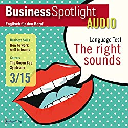 Business Spotlight Audio - How to work well in teams. 03/2015
