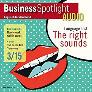 Business Spotlight Audio - How to work well in teams. 03/2015 Hörbuch