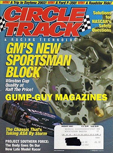 Circle Track & Racing Technology August 2001 Magazine GM'S NEW SPORTSMAN BLOCK WINSTON CUT QUALITY AT HALF THE PRICE Chassis That's Taking ASA By Storm