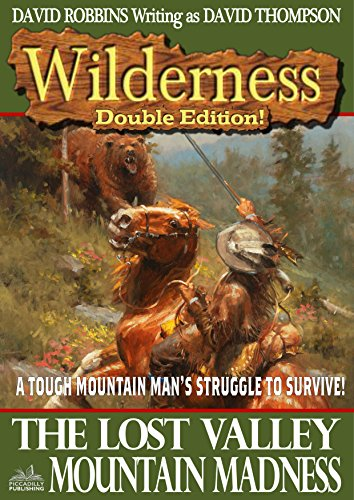Wilderness: The Lost Valley/Mountain Madness (A Wilderness Western Book 12)