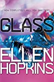 Glass (Crank Book 2)
