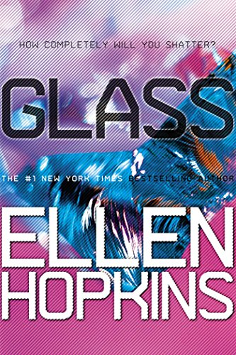 Glass (Crank Book 2) ()