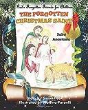 The Forgotten Christmas Saint: Saint Anastasia (God's Forgotten Friends for Children) (Volume 3)