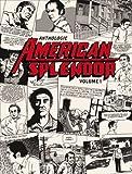 Anthologie American Splendor : Volume 1 by Harvey Pekar (2009-09-16)