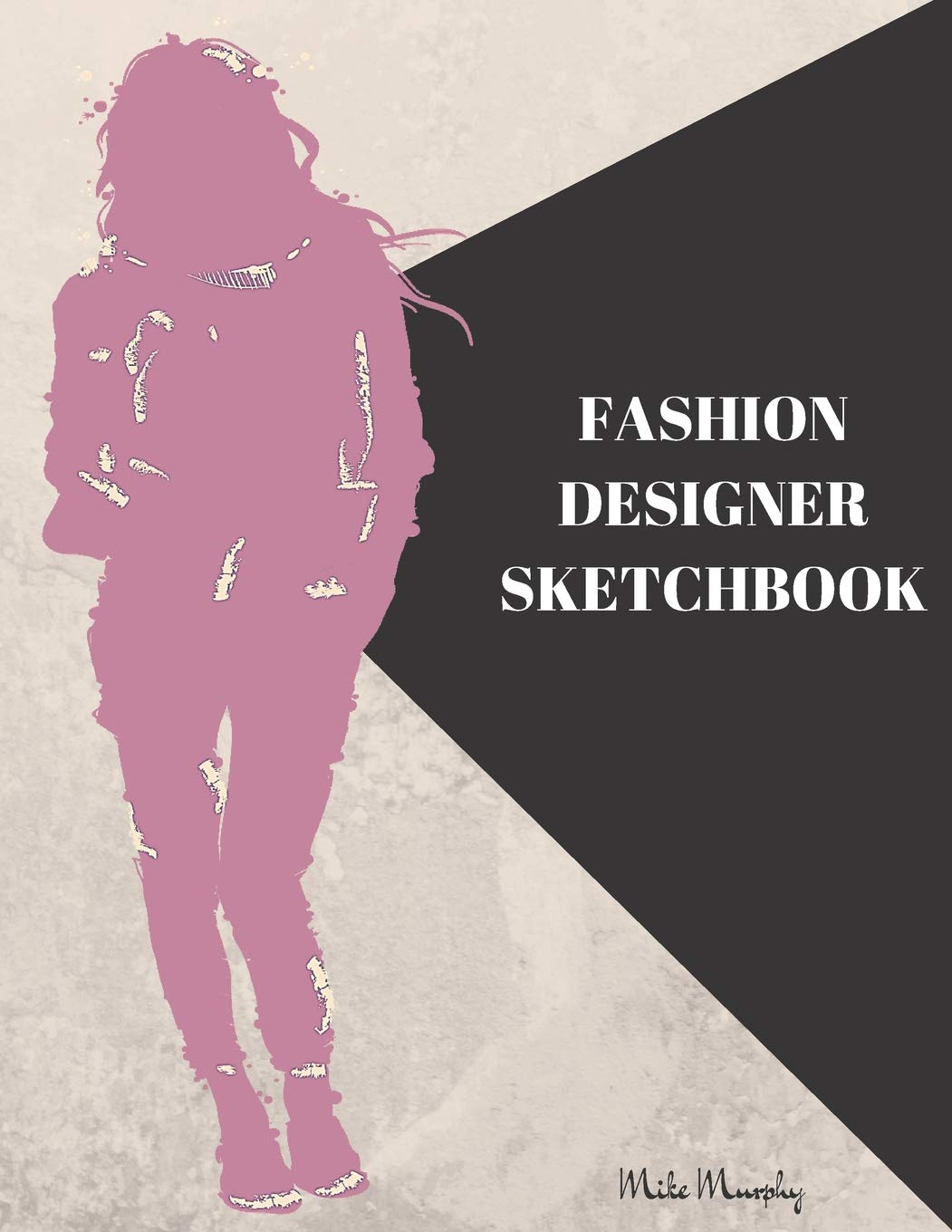 Amazon Com Fashion Designer Sketchbook Easily Sketch Your Fashion Design With Large Women Figure Template In Different Poses Fashionistas 9781723741081 Murphy Mike Pioneer Fashion Coloring Carolyn Books