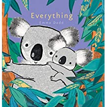 Everything (Emma Dodd's Love You Books)