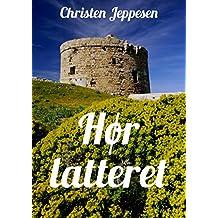 Hør latteret (Danish Edition)