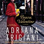 Brava, Valentine: A Novel   Adriana Trigiani
