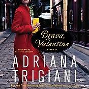 Brava, Valentine: A Novel | Adriana Trigiani