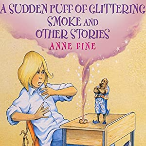 Sudden Puff of Glittering Smoke and Other Stories Audiobook
