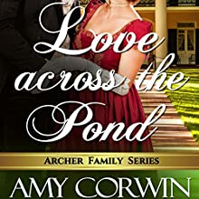 Love Across the Pond Audiobook by Amy Corwin Narrated by Ruth Urquhart
