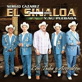 Amazon.com: Con Tuba y Acordeon: El Sinaloa y Su Plebada: MP3