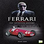 Ferrari: The Definitive History | Brian Laban,Go Entertain