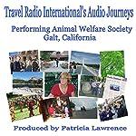 Performing Animal Welfare Society: Galt, California | Patricia Lawrence,Star Decker