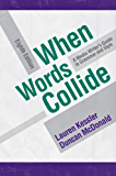 When Words Collide (Wadsworth Series in Mass Communication and Journalism)