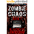 Zombie Chaos Book 1: Bloodbath in the Big Easy (A Post Apocalypse Zombie Tale)