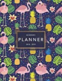 #3: Academic Planner 2018-19: Flamingo Print | Weekly + Monthly Views | To Do Lists, Goal-Setting, Class Schedules + More (Aug 2018 - July 2019) (2018-2019 Student Planners) (Volume 8)