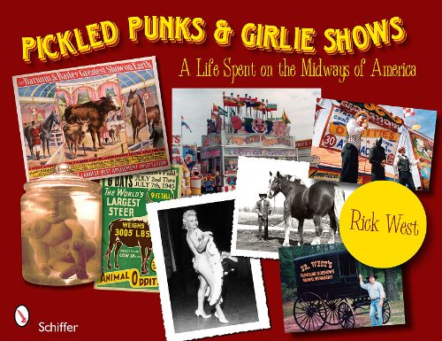 Read Online Pickled Punks & Girlie Shows: A Life Spent on the Midways of America pdf epub