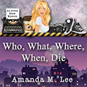 Who, What, Where, When, Die : An Avery Shaw Mystery, Book 1 | Amanda M. Lee