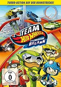 Team Hot Wheels - Wie der Wahnsinn begann