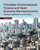 img - for Principles of International Finance and Open Economy Macroeconomics: Theories, Applications, and Policies book / textbook / text book