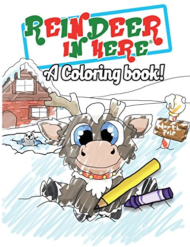 Reindeer In Here Coloring Book