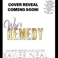 Wiz's Remedy (Camelot Misfits MC Book 4)