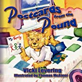 Postcards from the Pound, Vicki Levering, 1436314062