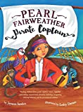 img - for Pearl Fairweather Pirate Captain: Teaching children gender equality, respect, empowerment, diversity, leadership, recognising bullying book / textbook / text book