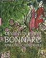 Dessins de Pierre Bonnard : Une collection privée - Exposition au musée Cantini du 12 mai au 2 septembre 2007 par Serrano